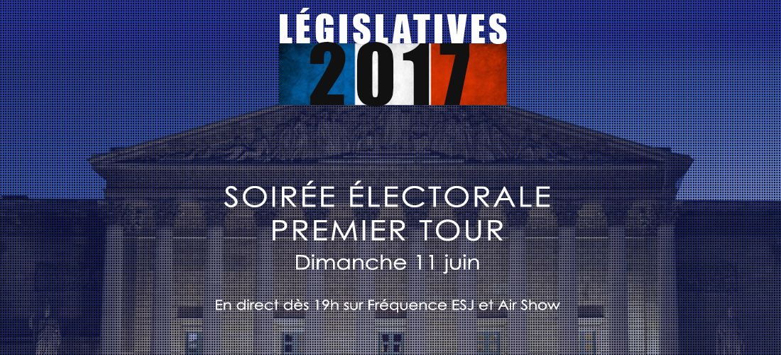premier-tour-legislatives-2017-esj.png